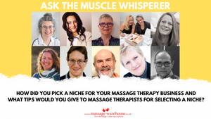 How to pick a niche for your massage therapy business. Ask the Muscle Whisperer Series
