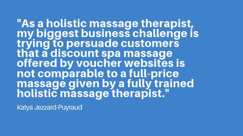 Katya Jezzard-Puyraud comment from massage therapist survey about biggest business challenges for 2019