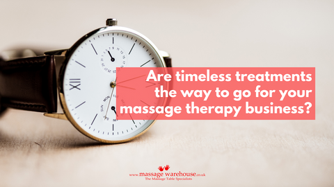 Are timeless treatments the way to go for your massage therapy business?