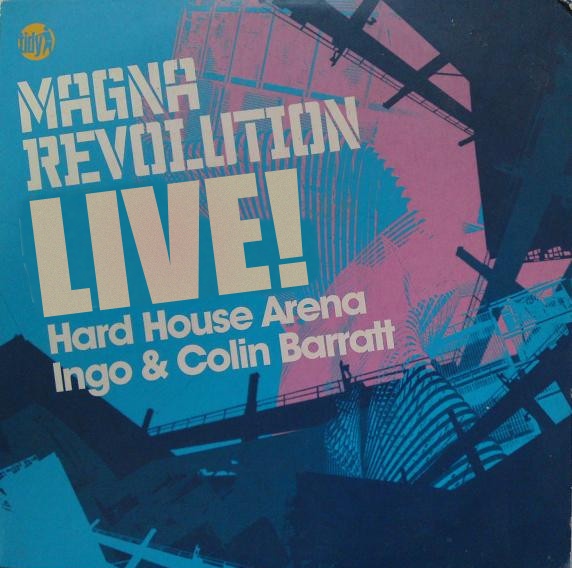 Ingo & Colin Barratt  ‎–  Magna Revolution Live [Download]