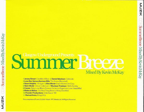 Kevin McKay  ‎–  Glasgow Underground Presents Summer Breeze