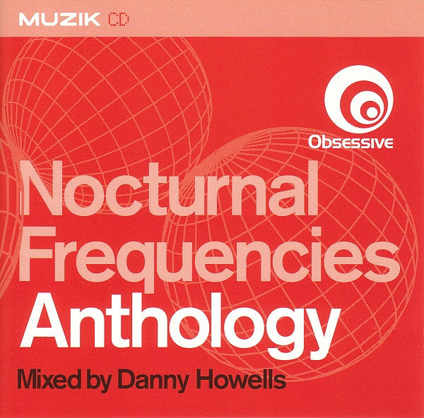 Danny Howells  ‎–  Nocturnal Frequencies Anthology