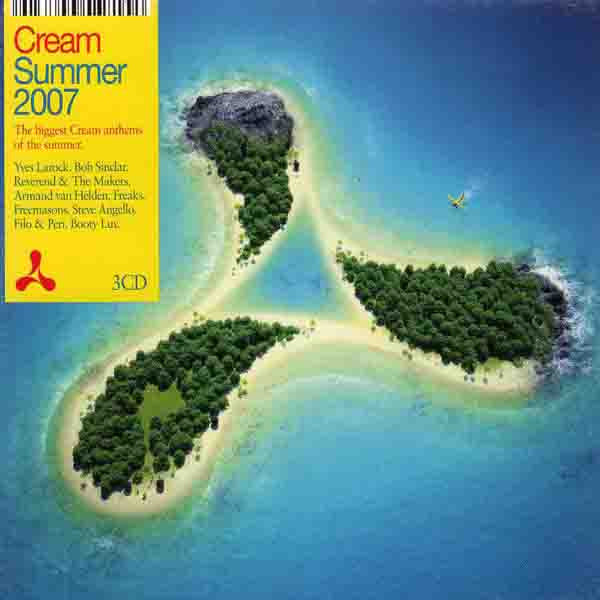 Various  ‎–  Cream Summer 2007 - The Biggest Cream Anthems Of The Summer