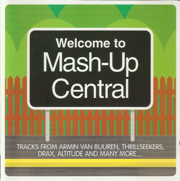 Various  ‎–  Mash-Up Central