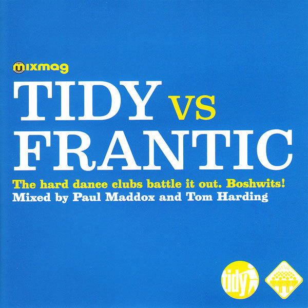 Paul Maddox And Tom Harding ‎–  Tidy Vs Frantic