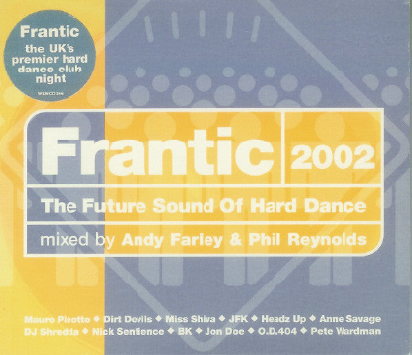 Andy Farley &  Phil Reynolds  ‎–  Frantic 2002 - The Future Sound Of Hard Dance