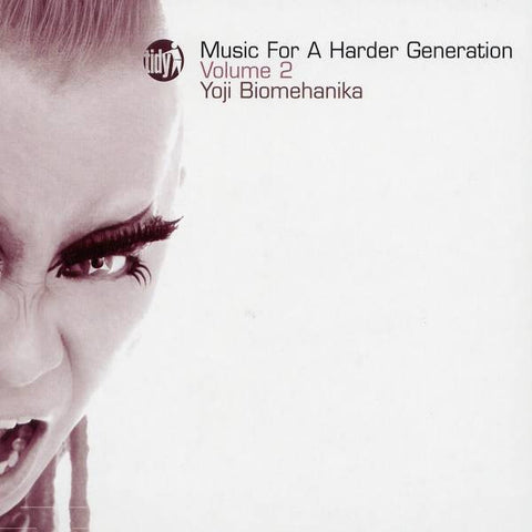 Yoji Biomehanika  ‎–  Music For A Harder Generation Volume 2