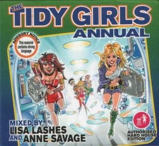 Lisa Lashes And  Anne Savage  ‎–  The Tidy Girls Annual