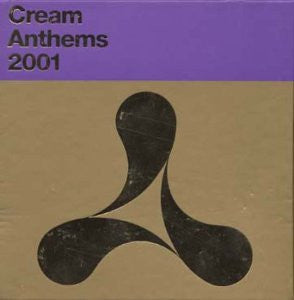 Various Artists - Cream Anthems 2001