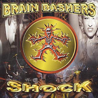 Brain Bashers  ‎–  Shock
