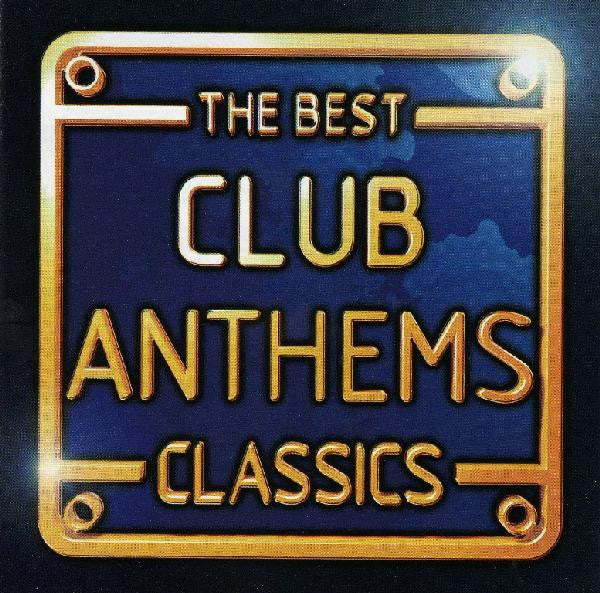 Various  ‎–  The Best Club Anthems Classics [CD3 Missing]