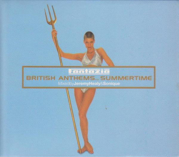 Various  ‎–  Fantazia: British Anthems...Summertime