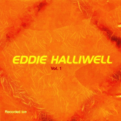 Eddie Halliwell Live Vol.1 [Download]