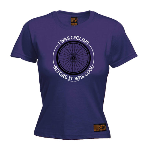 Ride Like The Wind Cycling Tee - Wheel I Was Cycling Before It Was Cool -  Womens Fitted Cotton T-Shirt Top T Shirt