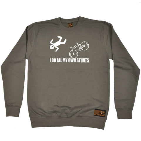 Ride Like The Wind Cycling Sweatshirt - I Do All My Own Stunts Cycle - Sweater Jumper
