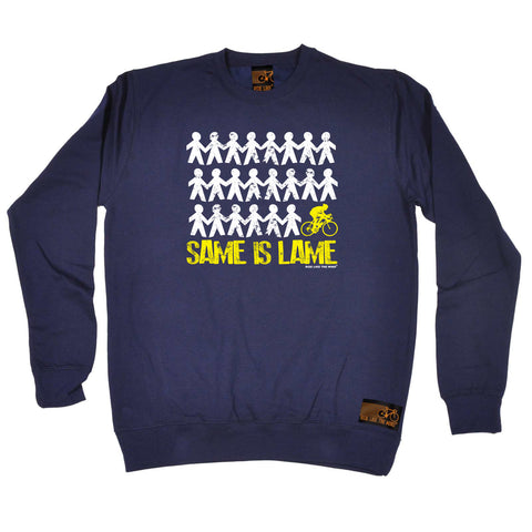 Ride Like The Wind Cycling Sweatshirt - Same Is Lame Cyclist - Sweater Jumper