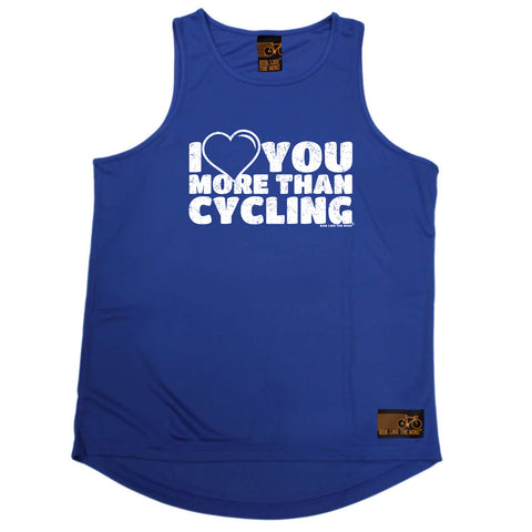 Ride Like The Wind Cycling Vest - I Love You More Than Cycling - Dry Fit Performance Vest Singlet