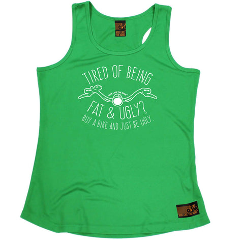 Ride Like The Wind Womens Cycling Vest - Tired Of Being Fat And Ugly - Dry Fit Performance Vest Singlet