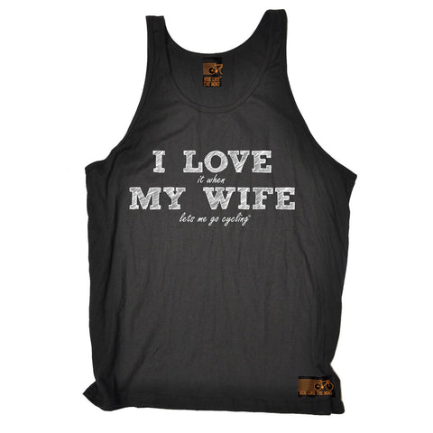 Ride Like The Wind I Love It When My Wife Let's Me Go Cycling Vest Top