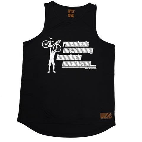 Ride Like The Wind Four Wheels Move The Body Two Wheels Move The Soul Cycling Men's Training Vest