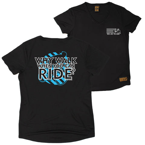 FB Ride Like The Wind Womens Cycling Tee - Why Walk - V Neck Dry Fit Performance T-Shirt