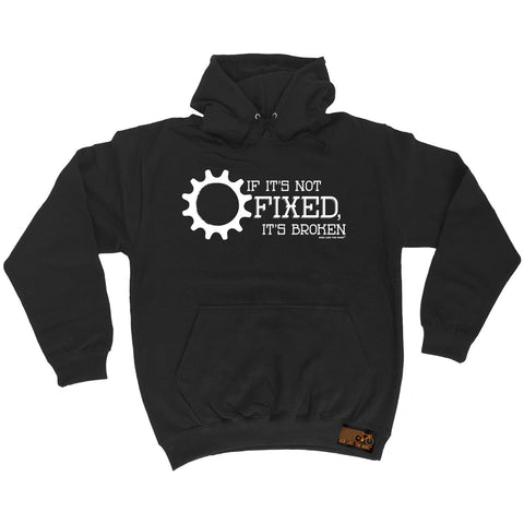 Ride Like The Wind If It's Not Fixed It's Broken Cycling Hoodie
