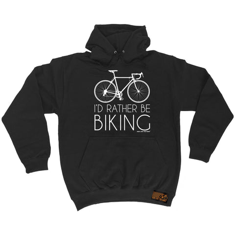 Ride Like The Wind I'd Rather Be Biking Cycling Hoodie