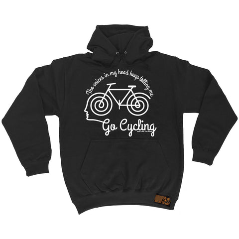 Ride Like The Wind The Voices In My Head Keep Telling Me Go Cycling Hoodie