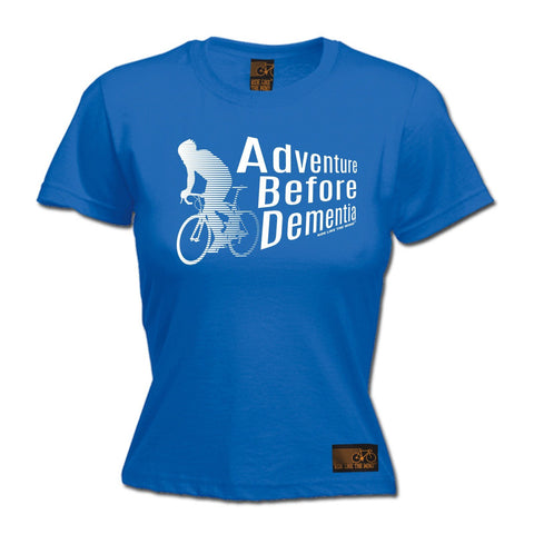 Ride Like The Wind Women's Adventure Before Dementia Cycling T-Shirt