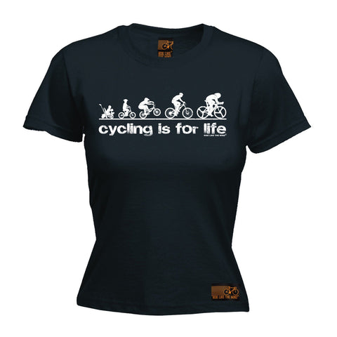 Ride Like The Wind Women's Cycling Is For Life T-Shirt
