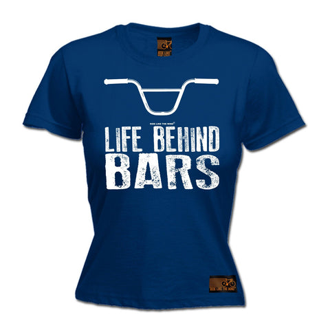 Ride Like The Wind Women's Life Behind Bars BMX Cycling T-Shirt