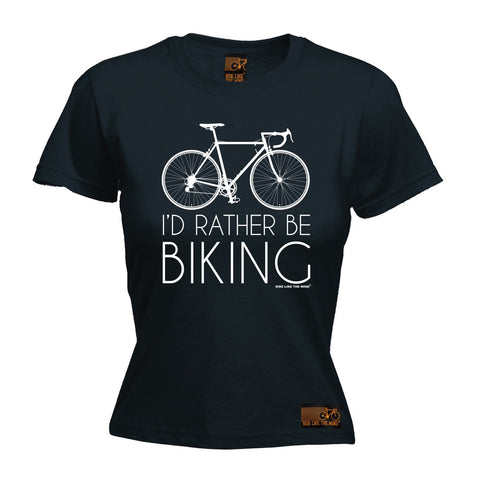 Ride Like The Wind Women's I'd Rather Be Biking Cycling T-Shirt