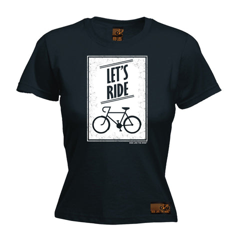 Ride Like The Wind Women's Let's Ride Cycling T-Shirt