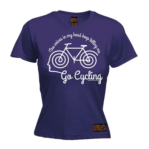 Ride Like The Wind Women's The Voices In My Head Keep Telling Me Go Cycling T-Shirt