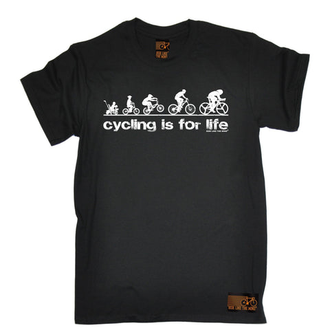 Ride Like The Wind Men's Cycling Is For Life T-Shirt