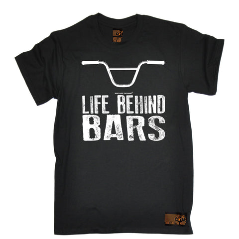 Ride Like The Wind Men's Life Behind Bars BMX Cycling T-Shirt