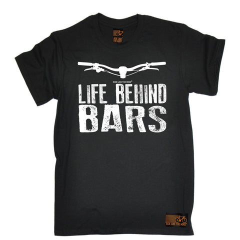 Ride Like The Wind Men's Life Behind Bars Mountain Bike Cycling T-Shirt