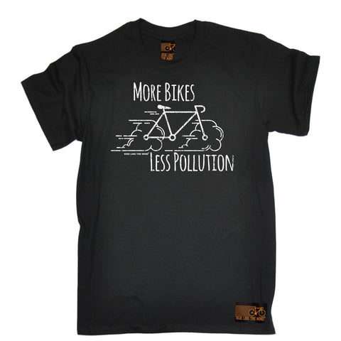 Ride Like The Wind Men's More Bikes Less Pollution Cycling T-Shirt