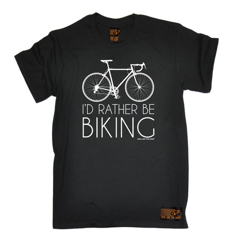 Ride Like The Wind Men's I'd Rather Be Biking Cycling T-Shirt