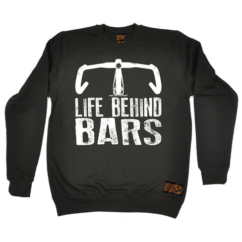 Ride Like The Wind Life Behind Bars Bicycle Racer Cycling Sweatshirt