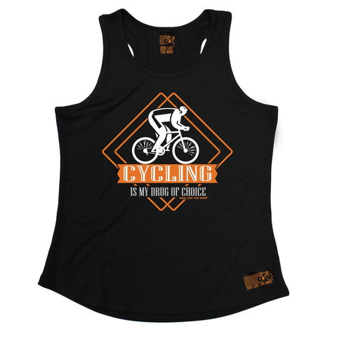 Ride Like The Wind Cycling Is My Drug Of Choice Girlie Training Vest