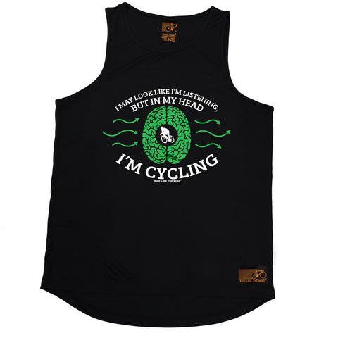 Ride Like The Wind I May Look Like I'm Listening In My Head I'm Cycling Men's Training Vest
