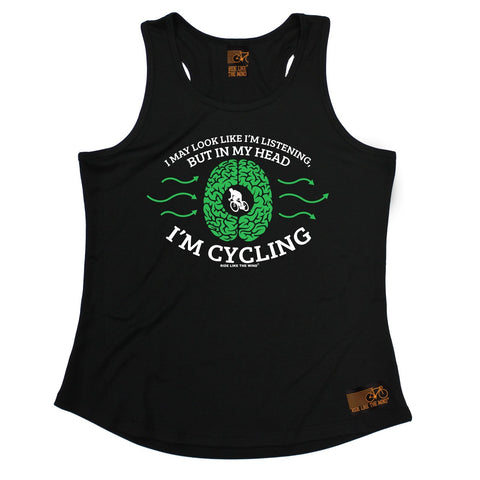 Ride Like The Wind I May Look Like I'm Listening In My Head I'm Cycling Girlie Training Vest