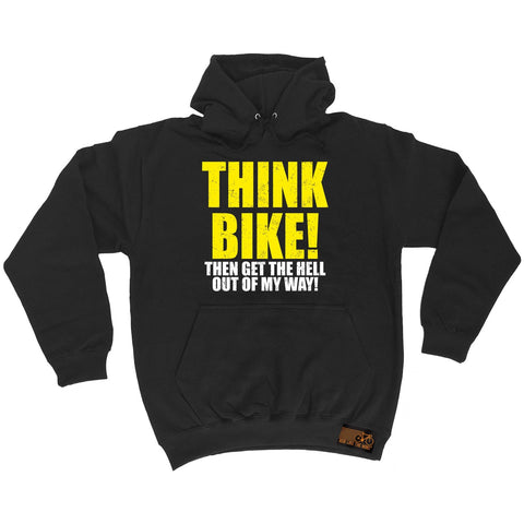 Ride Like The Wind Think Bike ... Out Of My Way Cycling Hoodie