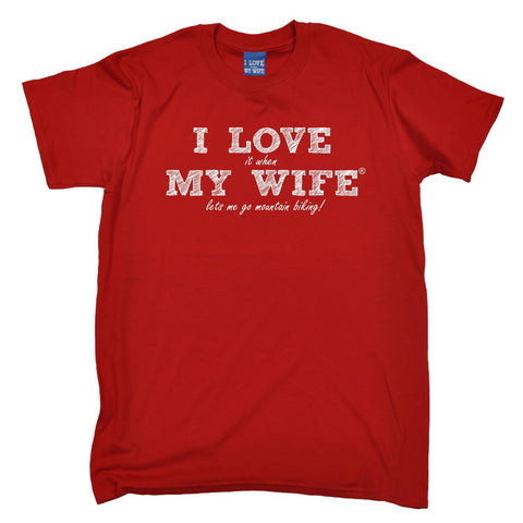 ILIWMW Men's I Love It When My Wife Lets Me Go Mountain Biking Funny T-Shirt