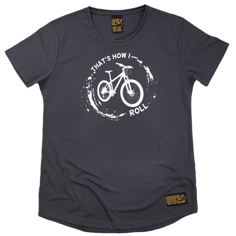 Women's RIDE LIKE THE WIND - Thats How I Roll - Premium Dry Fit Breathable Sports ROUND NECK T-SHIRT - tee top cycling cycle bicycle jersey t shirt