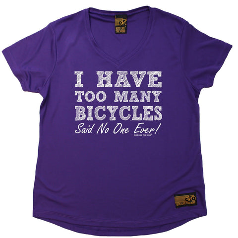 Women's RIDE LIKE THE WIND - I Have Too Many Bicycles Said No One Ever - Premium Dry Fit Breathable Sports V-Neck T-SHIRT - tee top cycling cycle bicycle jersey t shirt