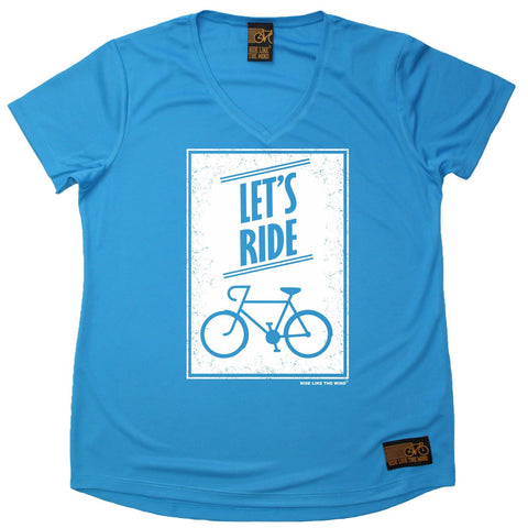 Women's RIDE LIKE THE WIND - Lets Ride - Premium Dry Fit Breathable Sports V-Neck T-SHIRT - tee top cycling cycle bicycle jersey t shirt