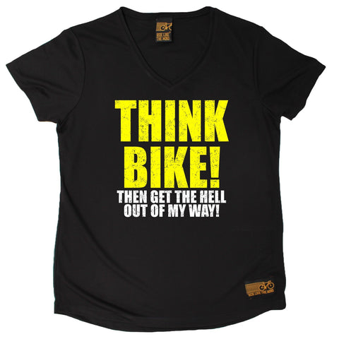 Women's RIDE LIKE THE WIND - Think Bike Then Get The Hell Out Of My Way - Premium Dry Fit Breathable Sports V-Neck T-SHIRT - tee top cycling cycle bicycle jersey t shirt