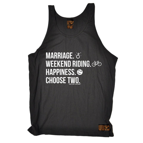 Ride Like The Wind Marriage Weekend Riding Happiness Choose Two Cycling Vest Top